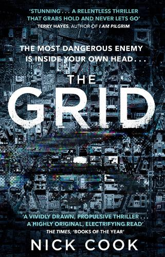 The Grid: 'A stunning thriller' Terry Hayes, author of I AM PILGRIM (Paperback)