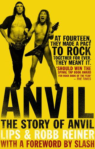 Anvil: The Story of Anvil (Paperback)
