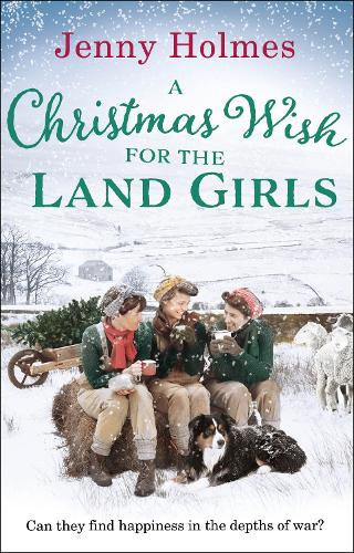 A Christmas Wish for the Land Girls (Paperback)