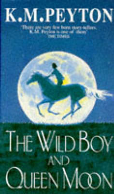 The Wild Boy and Queen Moon (Paperback)