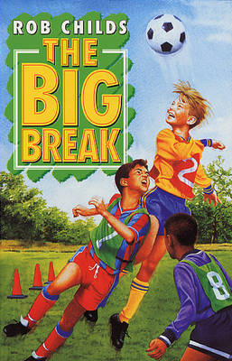 The Big Break - The big... (Paperback)
