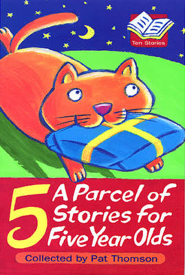 A Parcel Of Stories For Five Year Olds (Paperback)