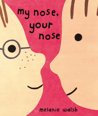 My Nose, Your Nose (Paperback)