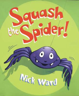 Squash the Spider (Paperback)