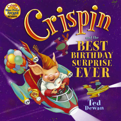 Crispin and the Best Birthday Surprise Ever (Paperback)