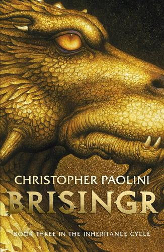 Brisingr: Book Three - The Inheritance Cycle (Paperback)