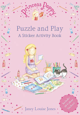 Princess Poppy - Puzzle and Play: A Sticker Activity Book - Princess Poppy Picture Books 10 (Paperback)