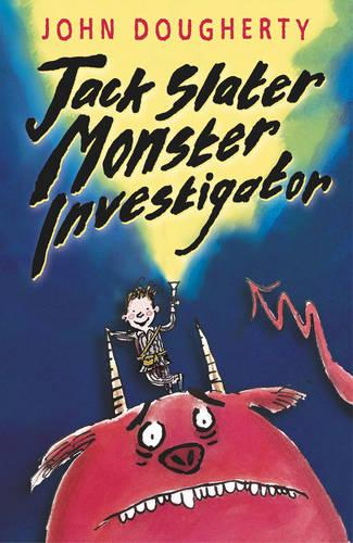 Jack Slater, Monster Investigator - Jack Slater (Paperback)