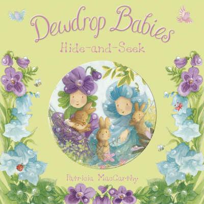 Dewdrop Babies: Hide and Seek (Paperback)