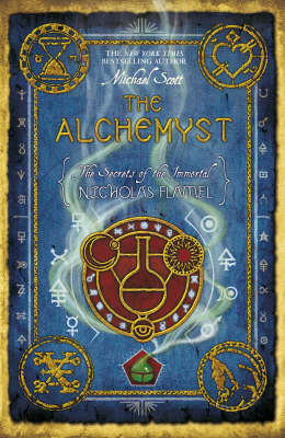 The Alchemyst - The Secrets of the Immortal Nicholas Flamel 1 (Paperback)
