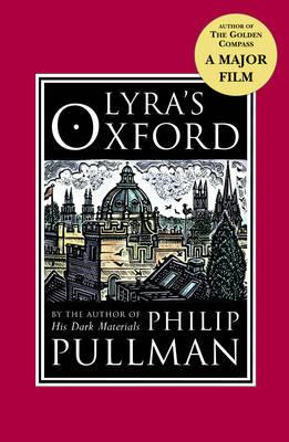 Lyra's Oxford - His Dark Materials (Paperback)