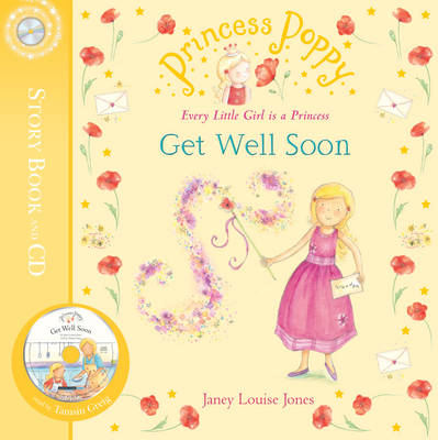 Princess Poppy: Get Well Soon (Paperback)