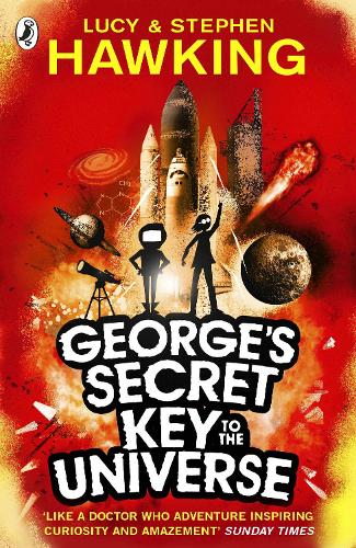 George's Secret Key to the Universe - George's Secret Key to the Universe (Paperback)