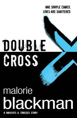Double Cross: Book 4 - Noughts And Crosses (Paperback)