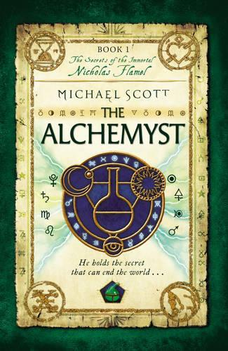 The Alchemyst: Book 1 - The Secrets of the Immortal Nicholas Flamel (Paperback)
