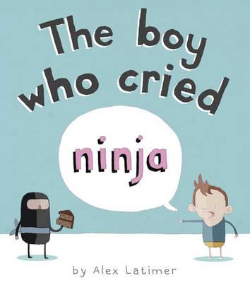 The Boy Who Cried Ninja (Paperback)