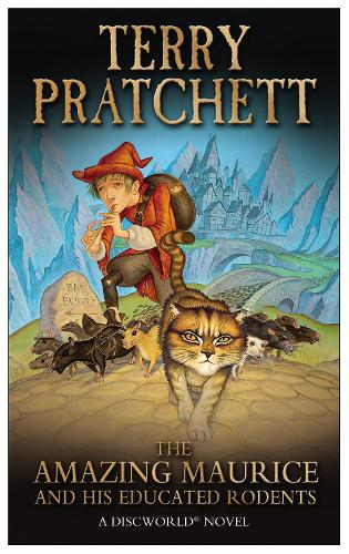 The Amazing Maurice and his Educated Rodents - Discworld Novels (Paperback)