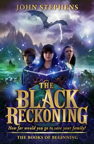 The Black Reckoning: The Books of Beginning 3 (Paperback)