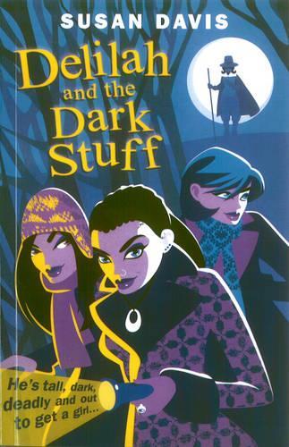 Delilah And The Dark Stuff (Paperback)