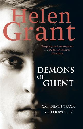 The Demons of Ghent - Forbidden Spaces Trilogy (Paperback)