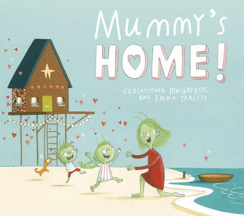 Mummy's Home! (Paperback)