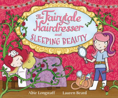 The Fairytale Hairdresser and Sleeping Beauty - The Fairytale Hairdresser (Paperback)