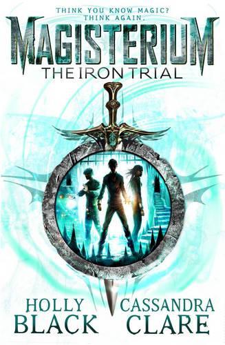 Magisterium: The Iron Trial - The Magisterium (Paperback)