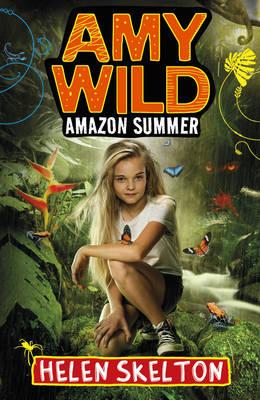 Amy Wild: Amazon Summer (Paperback)