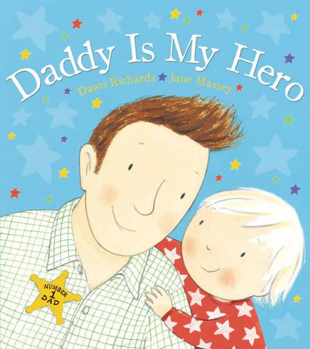 Daddy is My Hero (Paperback)