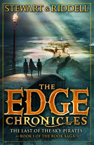 The Edge Chronicles 7: The Last of the Sky Pirates: First Book of Rook - The Edge Chronicles (Paperback)