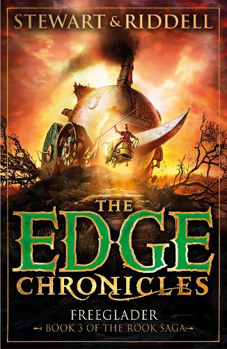The Edge Chronicles 9: Freeglader: Third Book of Rook - The Edge Chronicles (Paperback)