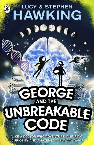 George and the Unbreakable Code - George's Secret Key to the Universe (Paperback)