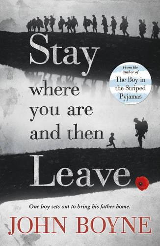 Stay Where You Are And Then Leave (Paperback)
