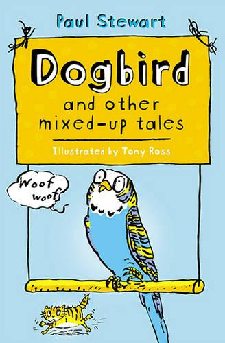 Dogbird and other mixed-up tales (Paperback)