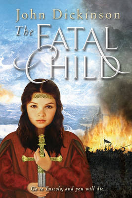 The Fatal Child (Paperback)