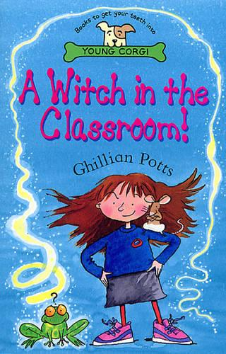 A Witch In The Classroom! (Paperback)