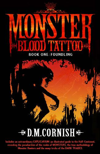 Monster Blood Tattoo: Foundling: Book One - Monster Blood Tattoo (Paperback)
