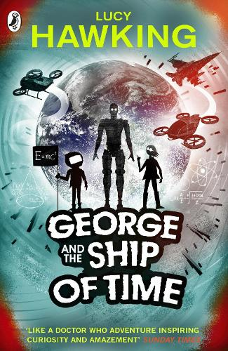 George and the Ship of Time - George's Secret Key to the Universe (Paperback)