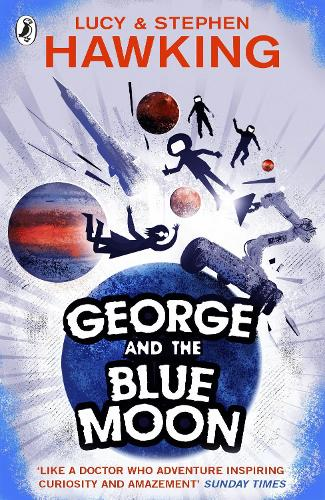 George and the Blue Moon - George's Secret Key to the Universe (Paperback)