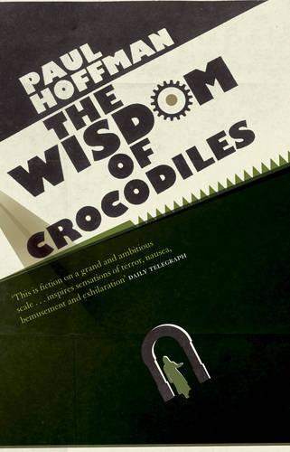 The Wisdom Of Crocodiles (Paperback)