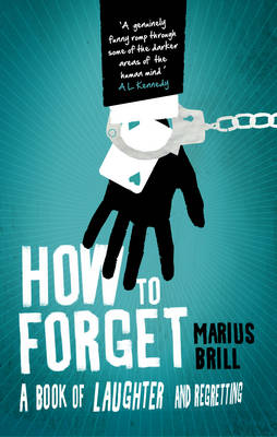 How to Forget (Paperback)