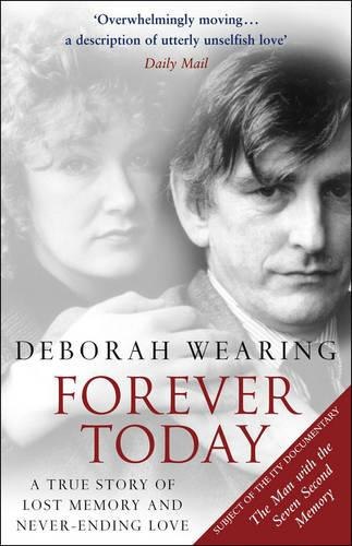 Forever Today: A Memoir Of Love And Amnesia (Paperback)