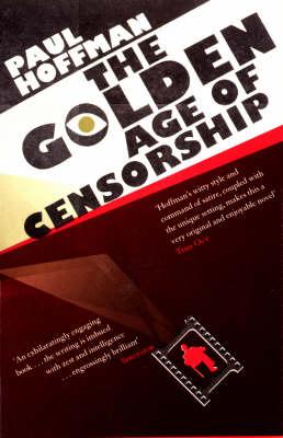 GOLDEN AGE OF CENSORSHIP_ THE (Paperback)