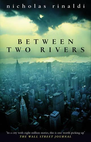 Between Two Rivers (Paperback)