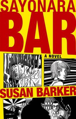Sayonara Bar (Paperback)
