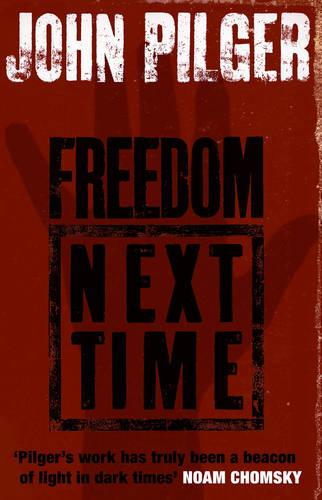 Freedom Next Time (Paperback)