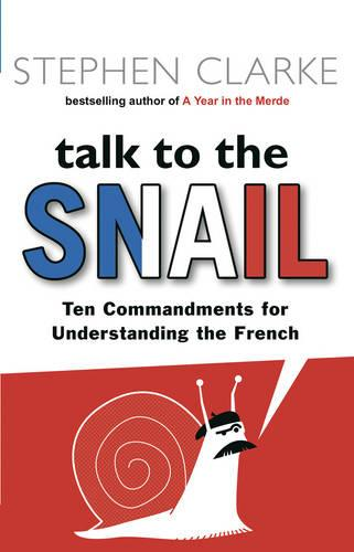 Talk to the Snail (Paperback)