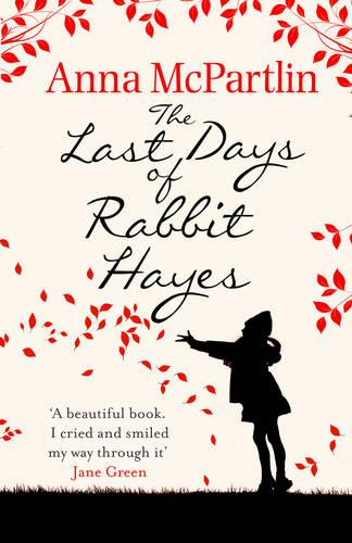 The Last Days of Rabbit Hayes (Paperback)