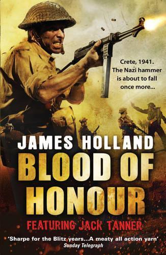 Blood of Honour: A Jack Tanner Adventure - Jack Tanner (Paperback)
