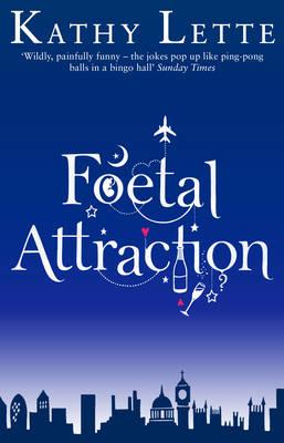 Foetal Attraction (Paperback)
